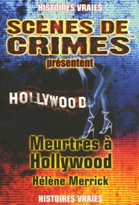 Hélène Merrick - Crimes à Hollywood.