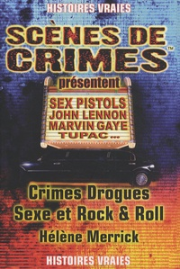 Hélène Merrick - Crimes Drogues Sexe et Rock and Roll.