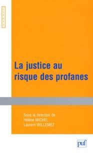 Hélène Michel et Laurent Willemez - La justice au risque des profanes.