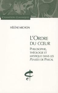 Birrascarampola.it L'ordre du coeur - Philosophie, théologie et mystique dans les Pensées de Pascal Image