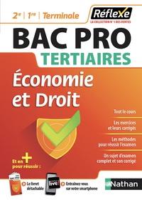 Hélène Millaret et Martine Deconinck - Economie et droit Bac Pro tertiaires 2e/1re/Term - Avec un livret détachable.