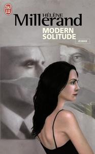 Hélène Millerand - Modern solitude.
