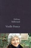 Hélène Millerand - Vieille France.