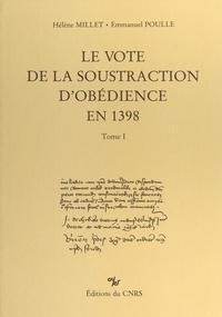 Hélène Millet et Emmanuel Poulle - Le vote de la soustraction d'obédience en 1398 (1).