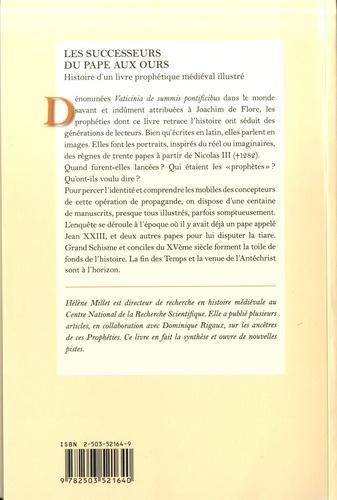 Les successeurs du pape aux ours. Histoire d'un livre prophétique médiéval illustré (Vaticinia de summis pontificibus)