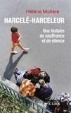 Hélène Molière - Harcelé, harceleur.