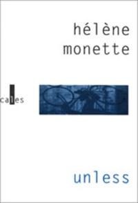 Hélène Monette - Unless.
