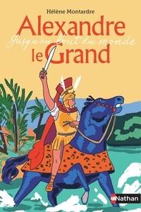 Livres audio gratuits anglais télécharger Alexandre le Grand  - Jusqu'au bout du monde