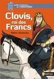 Hélène Montardre - Clovis, roi des Francs.