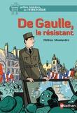 Hélène Montardre - De Gaulle, le résistant.