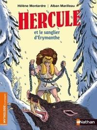 Hélène Montardre - Hercule et le sanglier d'Erymanthe.