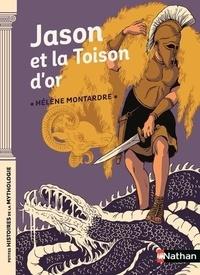 Hélène Montardre - Jason et la Toison d'or.