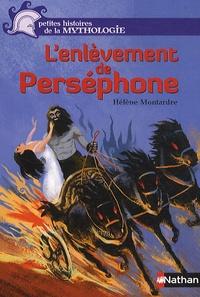 Hélène Montardre - L'enlèvement de Perséphone.