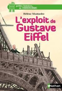 Hélène Montardre - L'exploit de Gustave Eiffel.
