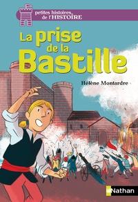 Hélène Montardre - La prise de la Bastille.