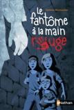 Hélène Montardre - Le fantôme à la main rouge.