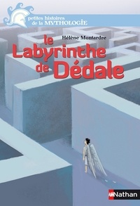 Hélène Montardre - Le Labyrinthe de Dédale.