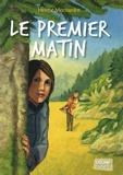 Hélène Montardre - Le premier matin.
