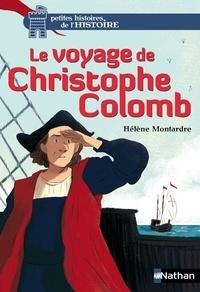 Hélène Montardre - Le voyage de Christophe Colomb.