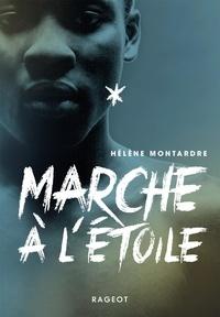 Hélène Montardre - Marche à l'étoile.