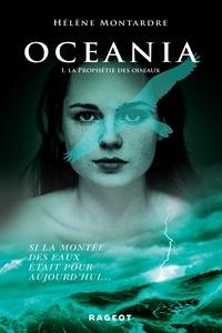 Hélène Montardre - Oceania T1 : la prophétie des oiseaux.