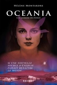 Hélène Montardre - Oceania Tome 4 : Le murmure des étoiles.
