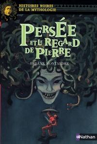 Hélène Montardre - Persée et le regard de pierre.