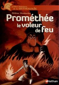 Hélène Montardre - Prométhée le voleur de feu.