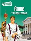 Hélène Montardre et Vincent Desplanche - Rome et l'Empire romain.