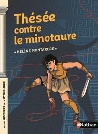 Hélène Montardre - Thésée contre le Minotaure.
