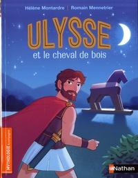 Hélène Montardre et Romain Mennetrier - Ulysse et le cheval de bois.