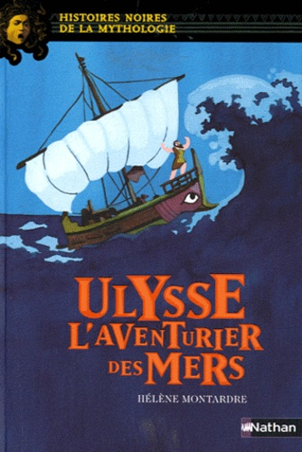 Ulysse l'aventurier des mers