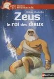 Hélène Montardre - Zeus, le roi des dieux.