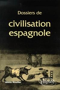 Hélène Moufflet - Dossiers de civilisation espagnole.