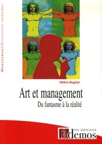 Hélène Mugnier - Art et management - Du fantasme à la réalité.