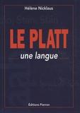 Hélène Nicklaus - Le platt - Une langue.