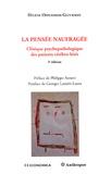 Hélène Oppenheim-Gluckman - La pensée naufragée - Clinique psychopathologique des patients cérébro-lésés.