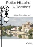 Hélène Ottone-Bernard - Petite histoire de Romans.