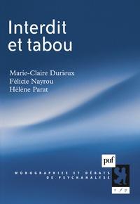 Hélène Parat et Marie-Claire Durieux - Interdit et tabou.