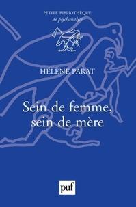 Hélène Parat - Sein de femme, sein de mère.