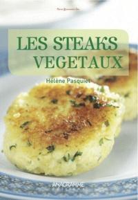 Hélène Pasquiet - Les steaks végétaux.