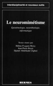 Hélène Paugam-Moisy - Le neuromimétisme - Épistémologie, neurobiologie, informatique, [colloque, Lyon, 20-24 juin 1994].