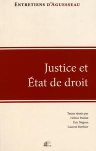 Hélène Pauliat et Eric Négron - Justice et Etat de droit - Regards sur l'état d'urgence en France et à l'étranger.