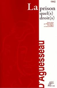 La prison : quel(s) droit(s) ? - Actes du colloque organisé à Limoges le 7 octobre 2011.pdf