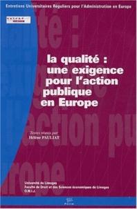 Hélène Pauliat - La qualité : une exigence pour l'action publique en Europe.