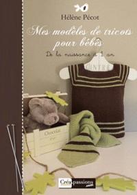 Hélène Pécot - Mes modèles de tricot pour bébés.