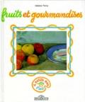 Hélène Percy - Fruits et gourmandises.