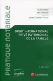 Hélène Péroz et Eric Fongaro - Droit international privé patrimonial de la famille.