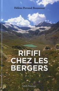 Hélène Perraud Boussouar - Du rififi chez les bergers.