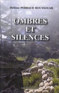 Hélène Perraud Boussouar - Ombres et silences.